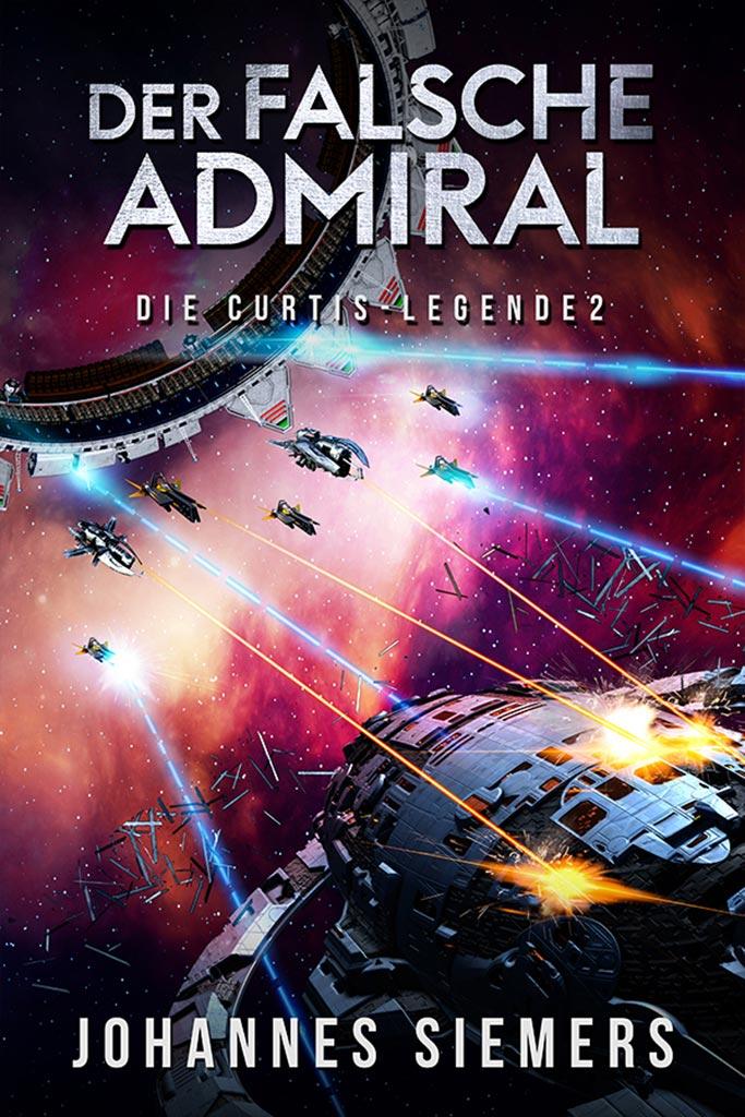 Der falsche Admiral: Die Curtis-Legende 2